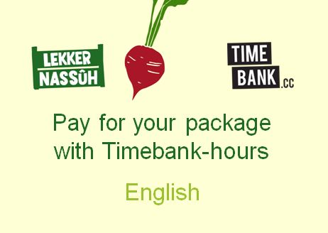 Pay for you r Lekkernassuh package with timebank hours