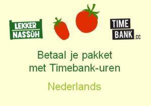 Betaal voor je Lekkernassuh groentenpakket met Timbank uren